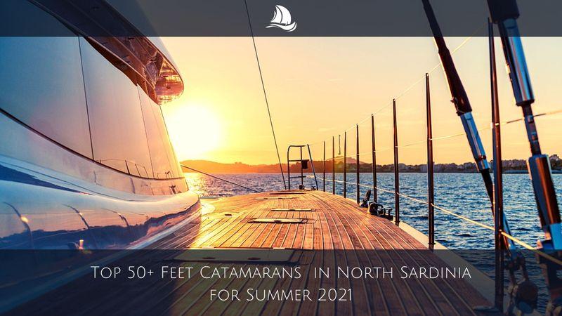 best-50-feet-catamarans-north-sardinia-2021-season